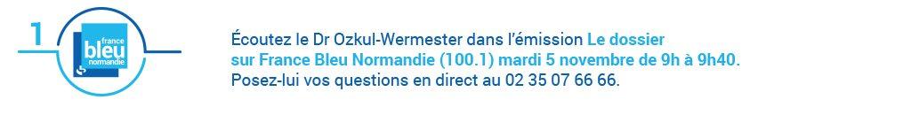Écoutez le Dr Ozkul-Wermester dans le Dossier de France Bleu Normandie dans le cadre d'Avis d'experts sur l'AVC.